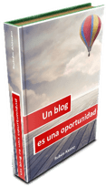 Un blog es una oportunidad. ebook
