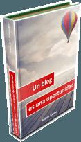 Un blog es una oportunidad. ebook