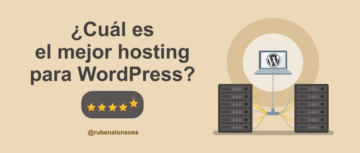 Cuál es el mejor hosting WordPress