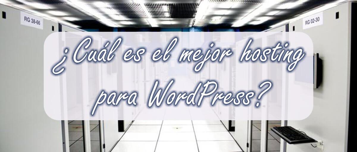 Cuál es el mejor hosting para WordPress