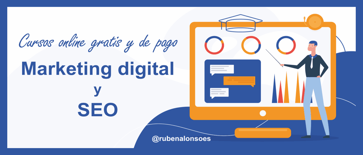 Cursos online gratuitos y de pago de Marketing digital y SEO
