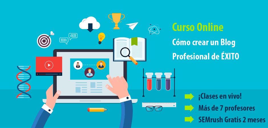 Curso Online: Cómo crear un Blog Profesional de Éxito