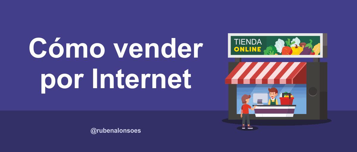 Cómo vender por Internet o venta online
