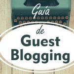 Guía de Guest Blogging