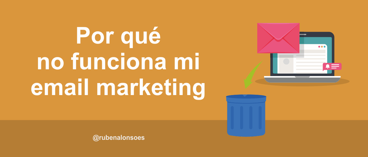 Por qué no funciona mi email marketing