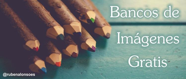 Bancos de imágenes gratis para tu blog
