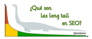 """¿Qué son las long tail en SEO o palabras clave de """"cola larga""""?"""