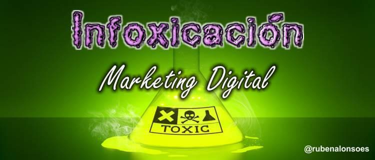 Infoxicación e inmediatez, los problemas del marketing digital