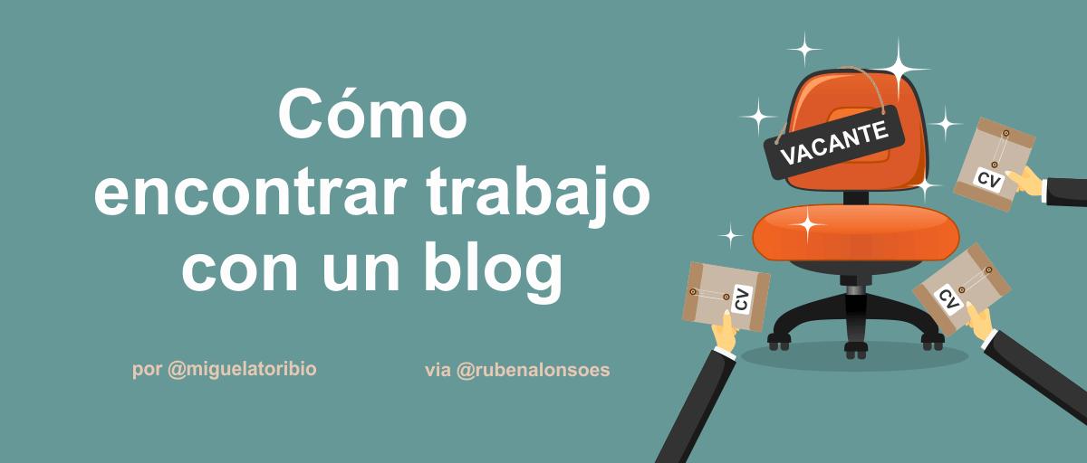 Cómo encontrar trabajo con un blog