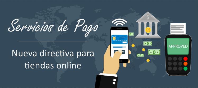Servicios de pago: nueva directiva para tiendas online