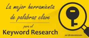 La mejor herramienta de palabras clave para hacer un keyword research - Keyword tool