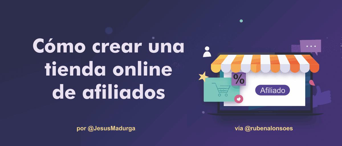 Cómo crear una tienda online de afiliados