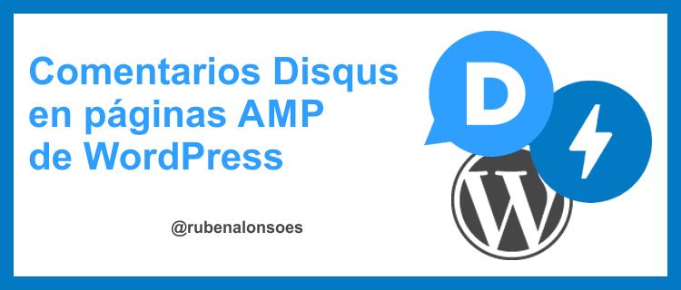 Cómo configurar Disqus en páginas AMP de WordPress