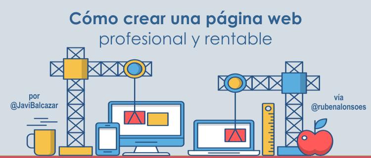 Cómo crear una página web profesional y rentable 📕 Guía Completa