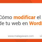 Cómo cambiar el estilo CSS de una plantilla WordPress