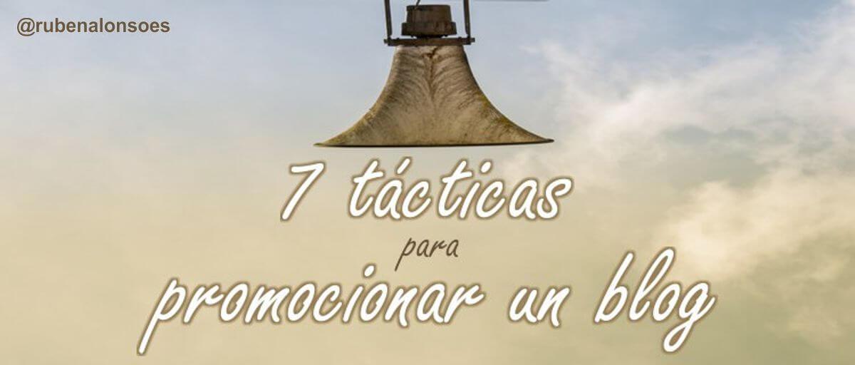 7 tácticas para promocionar un blog o web