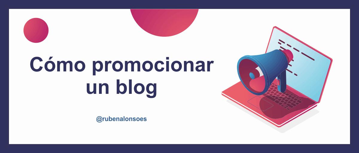 Cómo promocionar un blog o web