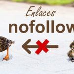 Enlaces nofollow: ¡no los desaproveches!