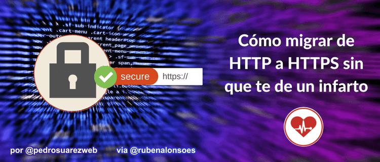 Cómo migrar de HTTP a HTTPS