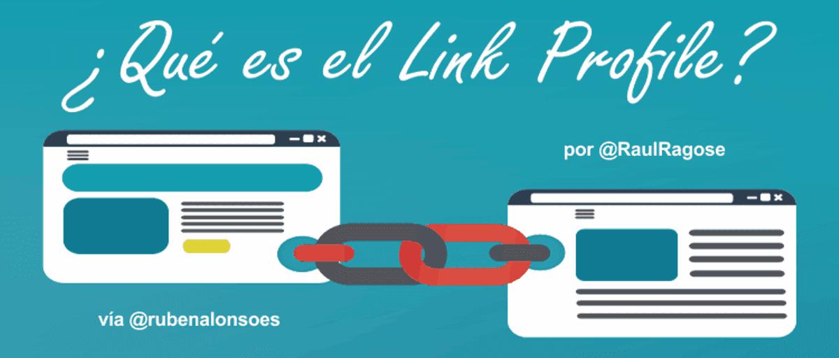 Link profile o perfil de enlaces: qué es y cómo eliminar enlaces de mala calidad