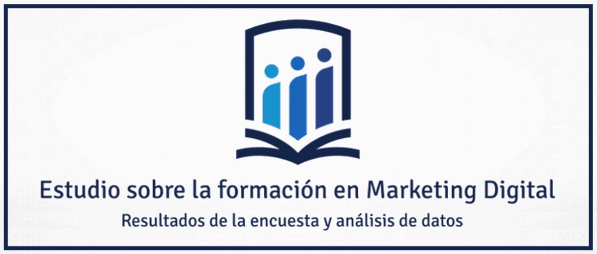 Estudio sobre la formación en Marketing Digital - Resultados de la encuesta