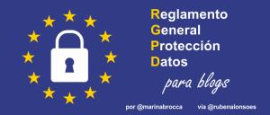 ¿Qué cambios aplicar en un blog con el nuevo Reglamento General de Protección de Datos?