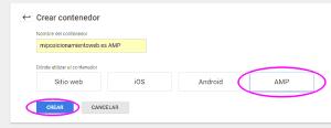 Crear un contenedor nuevo de tipo AMP en Google Tag Manager