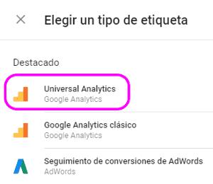 Elegir la etiqueta Universal Analytics