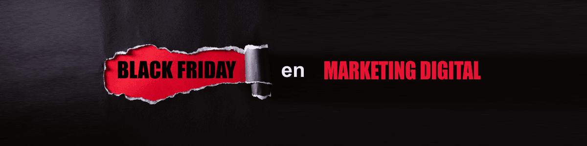 Black Friday en Marketing Digital