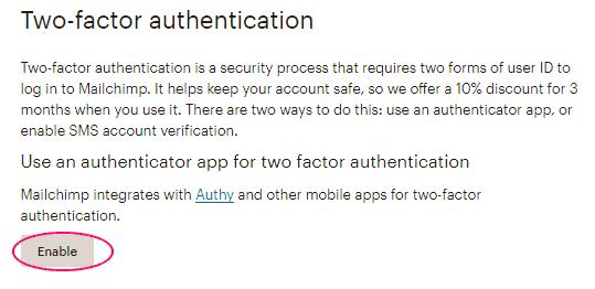 Habilitar opción - Autenticación en 2 pasos en MailChimp
