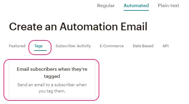 Creando una campaña Automated de Tags en MailChimp