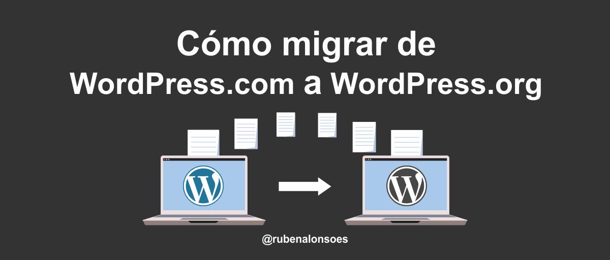 Cómo migrar de WordPress.com a WordPress.org