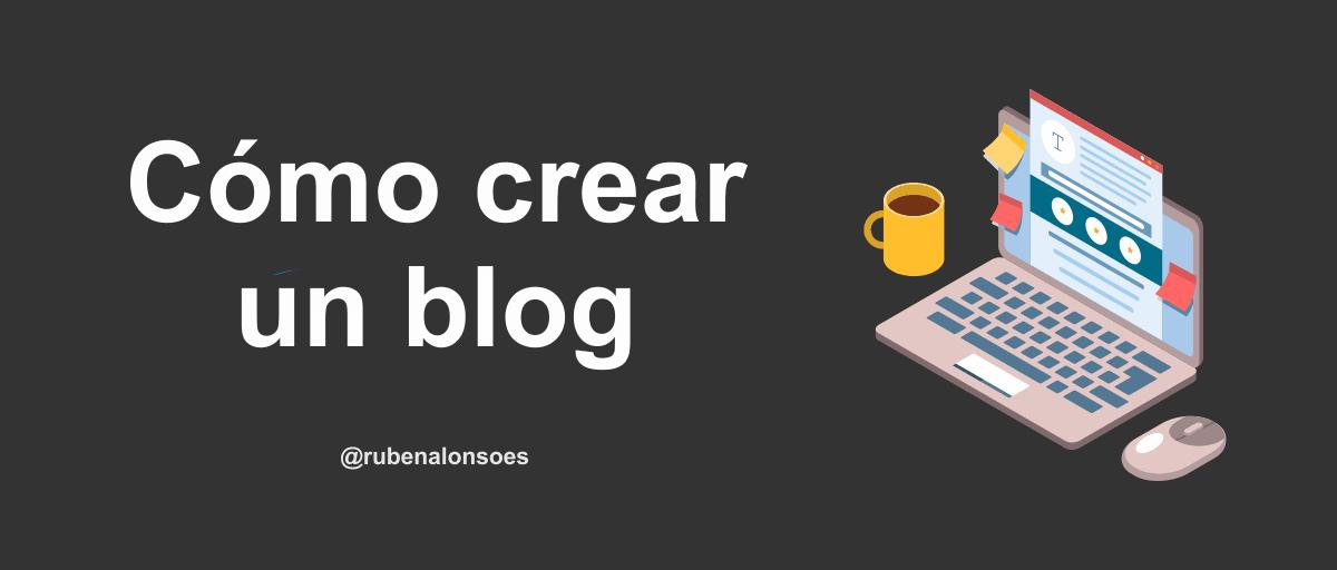 Cómo crear un blog - Hacer un blog