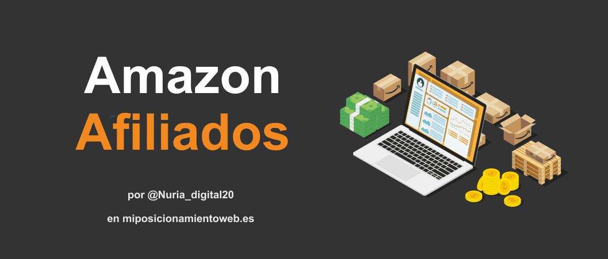 Amazon afiliados - Guía para ganar dinero con Amazon
